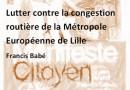 Lutter contre la congestion routière de la Métropole Européenne de Lille