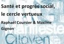 Santé et progrès social, le cercle vertueux