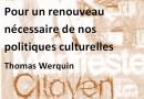 Pour un renouveau nécessaire de nos politiques culturelles