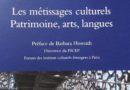Les métissages culturels : patrimoine, arts, langues